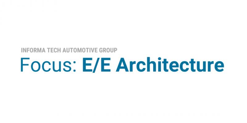 Focus: E/E Architecture